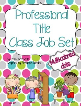 Class Job Set with Professional Titles {Multi Dots}