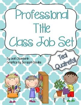 Class Job Set with Professional Titles {Teal Quatrefoil}