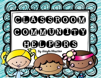 Class Jobs (Our Classroom Community Helpers)