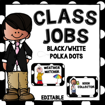 Class Jobs ~Black and White Polka Dots ~ Editable