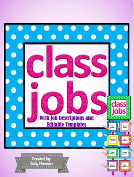 Classroom job chart/cards with headers & descriptions (editable.