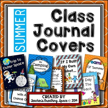 Whole Class Journal Covers for Summer --- May / June / Jul
