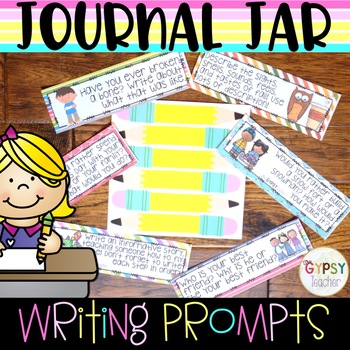 Class Journal Jar- 96 Writing Prompts for YOUR Classroom