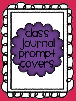 Work on Writing: Class Journal Writing Prompt Covers