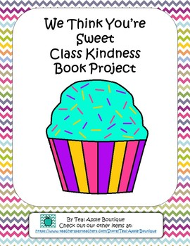 Class Kindness Book Template- We Think You're Sweet