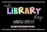 Class Library Day Window Poster
