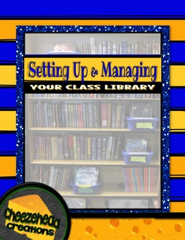 Setting Up & Managing Your Class Library