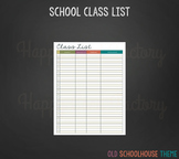 Class List for Teachers (Old Schoolhouse Theme)