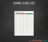Class List for Teachers (Old Schoolhouse Theme)
