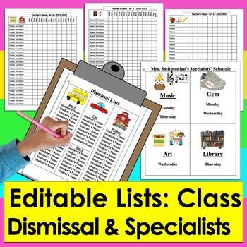 Class Lists & Dismissal List & Specialist Schedule Back to School!