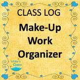 Make-Up Work Organizer, Teacher Notebook, Editable Class Log, Documentation