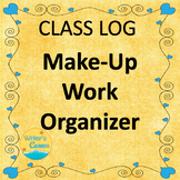 Make-Up Work Organizer, Teacher Notebook, Editable Class Log, Documentation