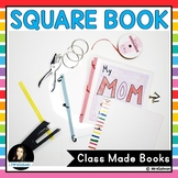 Class Books Writing Activities SQUARE Book