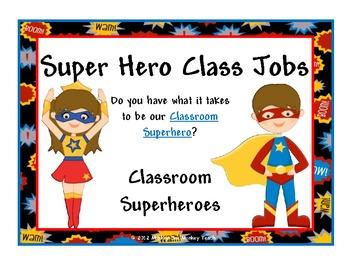 Class Management Jobs  Super Hero Theme 26 jobs