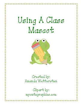 Class Mascot How-To and Forms