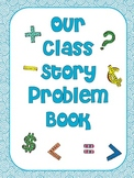 Class Math Story Problem Book--Inspired by Debbie Diller's Math Work Stations