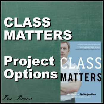 Class Matters Project Options