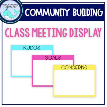 Class Meeting Display