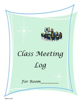 Class Meeting Log, Agenda and Expectations