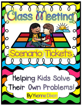 Class Meeting Scenario Tickets {Helping Kids Solve Their O