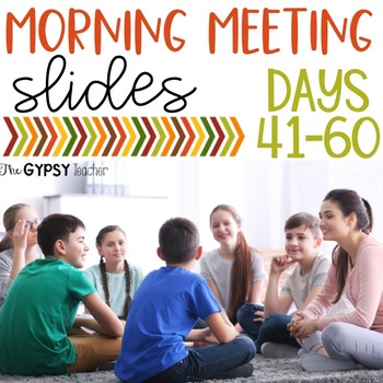 Class Meeting Slides - Days 41-60 - Social-Emotional Learning