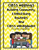 Class Meetings: Building Community, Establishing Routines and Class Management