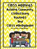 Class Meetings: Building Community, Establishing Routines