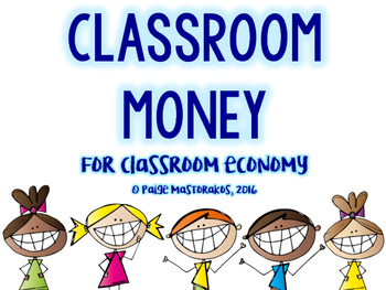 Class Money for Classroom Economy