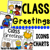 Class Morning Greetings and Goodbye Greeting Choices
