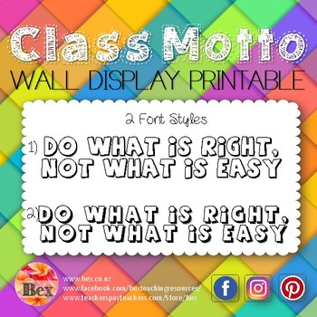 Class Motto Display - Do what is right, not what is easy