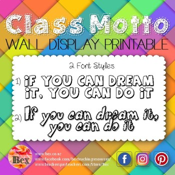 Class Motto Display - If you can dream it, you can do it