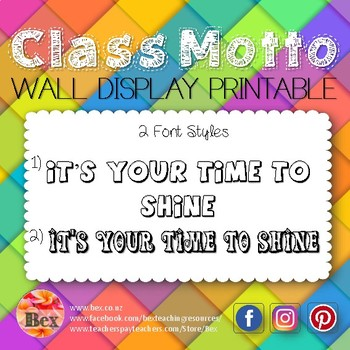 Class Motto Display - It's your time to shine