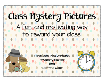 Class Mystery Pictures ~ Motivate and Reward Your Students!