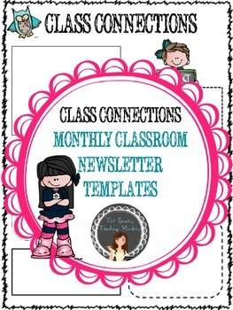 Class Newsletter- Class Connections Monthly Newsletter