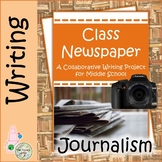 Class Newspaper A Collaborative Writing Project for Middle School Students