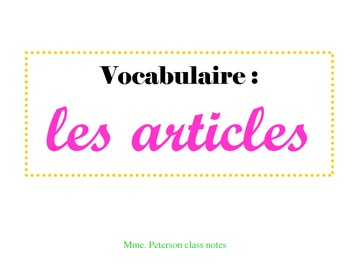 Class Notes (Chart) on French Definite/Indefinite Articles. Bien Dit 1,Chapter 1