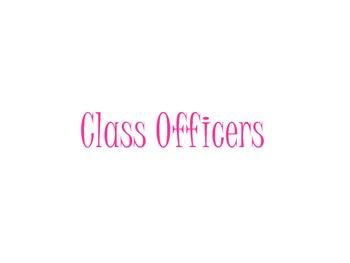 Class Officers Slide Show