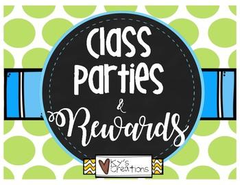 Class Parties & Rewards