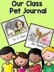 "Class ""Pet"" Pack {Journal, Writing Center, Behavior System, Arrival Kit & More!}"