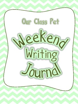 Class Pet Weekend Writing Journal