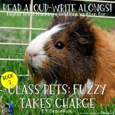 Class Pets Fuzzy Takes Charge Read Aloud Write Along