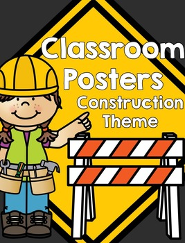 Class Posters - Construction Theme