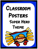 Class Posters - Super Hero Theme