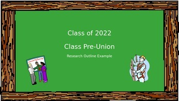 Class Pre-Union Outline Example Power Point