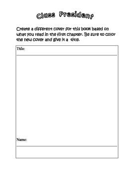 Class President- Comprehension packet