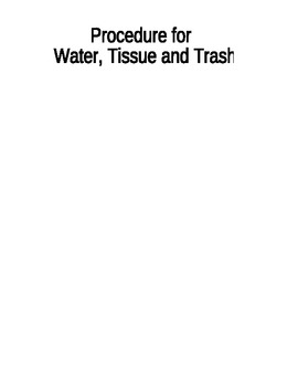 Class Procedure: Flowchart for Water, Tissue, Garbage