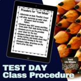 Class Procedure for Test Day