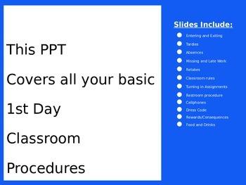 Class Procedures Powerpoint, 1st Day