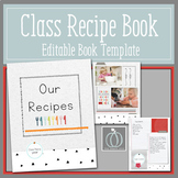 Class Recipe Book Editable Book Template