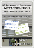 Class Reporter Questions for Metacognition and Assessment